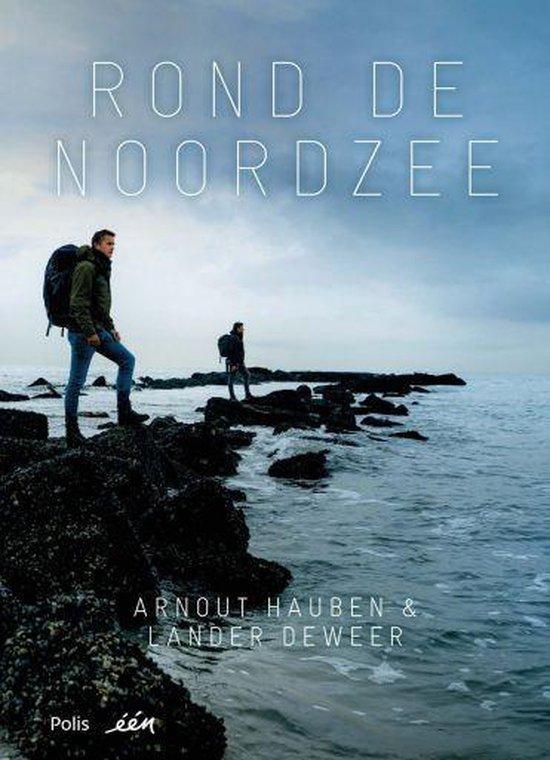 Boek cover Rond de Noordzee van Arnout Hauben (Paperback)