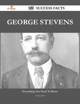 George Stevens 168 Success Facts - Everything you need to know about George Stevens