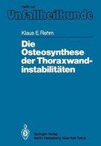 Die Osteosynthese Der Thoraxwandinstabilitaten