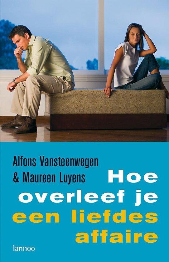 Hoe overleef je een liefdesaffaire - Alfons Vansteenwegen | Fthsonline.com