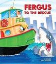 Fergus to the Rescue