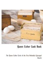 Queen Esther Cook Book