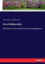 Life of William Ellis