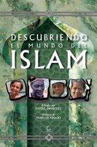 Descubriendo El Mundo del Islam