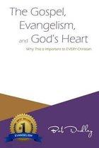 The Gospel, Evangelism, and God's Heart
