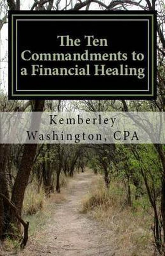 The Ten Commandments to a Financial Healing