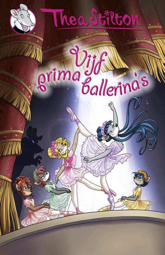 Thea Sisters 14 - Vijf prima ballerina 's - Thea Stilton | Readingchampions.org.uk