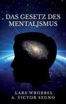 Das Gesetz Des Mentalismus