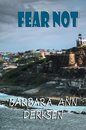 Fear Not (Book 3 in the Wilton/Strait Mystery Series)