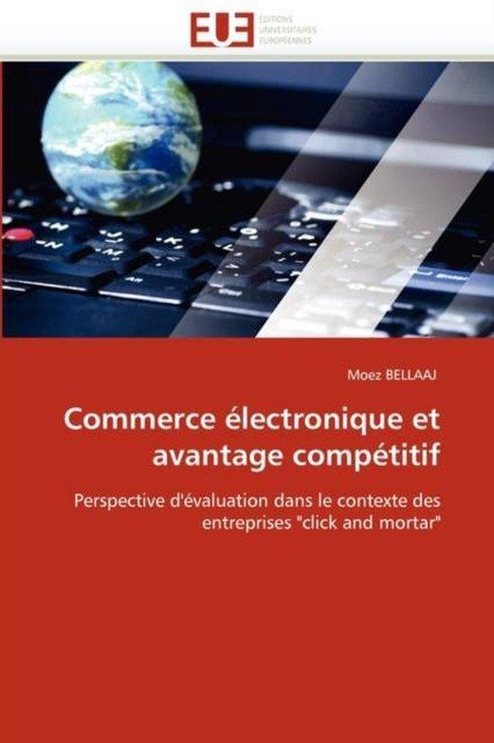 Commerce �lectronique Et Avantage Comp�titif