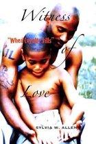 Witness of Love
