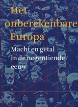 Het onberekenbare Europa. Macht en getal in de negentiende eeuw