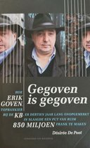 Gegoven is gegoven