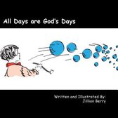 All Days Are God's Days