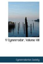 Y Cymmrodor, Volume VIII