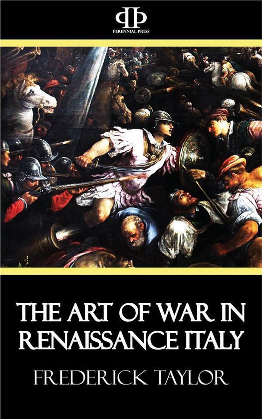 The Art of War in Renaissance Italy