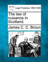 The Law of Nuisance in Scotland.