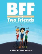 Bff with Two Friends