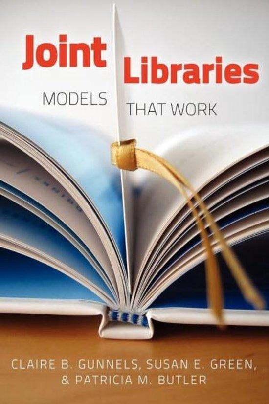 Boek cover Joint Libraries van Claire B. Gunnels (Paperback)