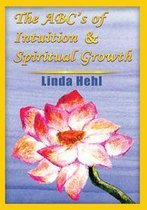 Omslag The Abc's of Intuition & Spiritual Growth
