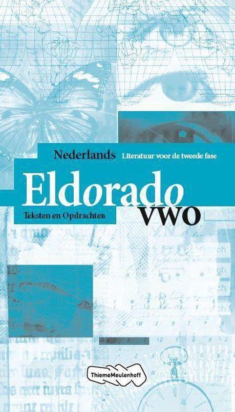 Eldorado Nederlands vwo Teksten en Opdrachten - Jos Schilleman | Fthsonline.com