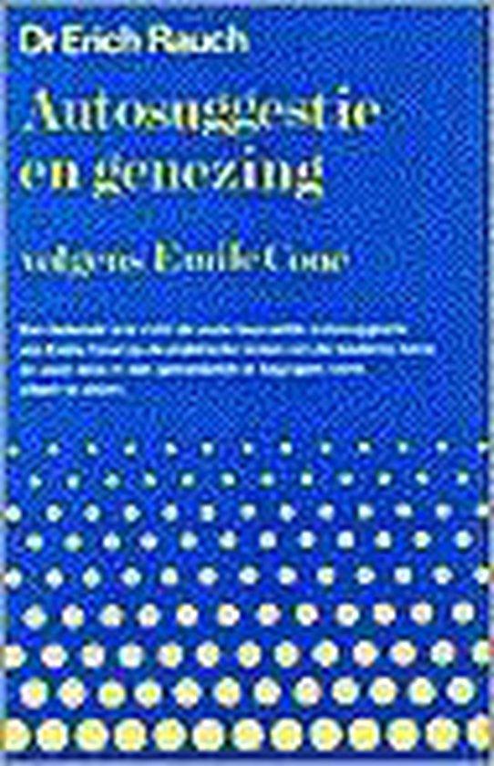 Autosuggestie en genezing - Erich Rauch | Readingchampions.org.uk