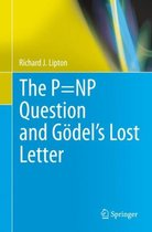 The P=NP Question and Goedel's Lost Letter