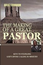 The Making of a Great Pastor