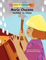 Maria Chucena techaba su choza