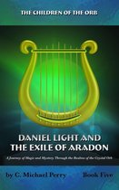 Daniel Light and the Exile of Aradon