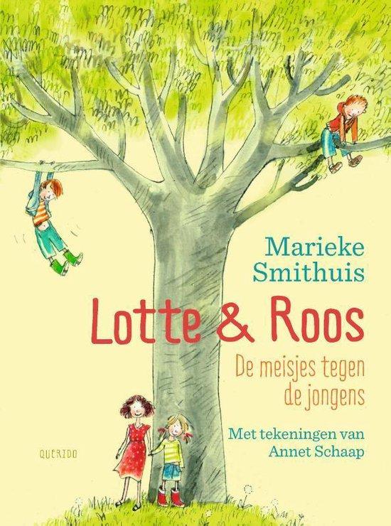 Lotte & Roos - De meisjes tegen de jongens - Marieke Smithuis |