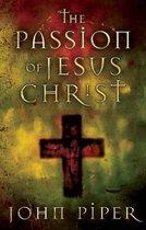 Boek cover The Passion of Jesus Christ van John Piper