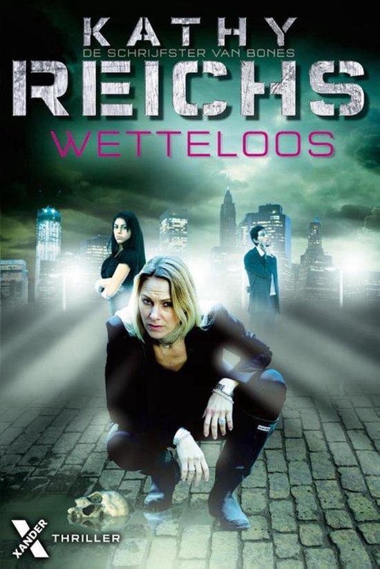 Wetteloos - Kathy Reichs |