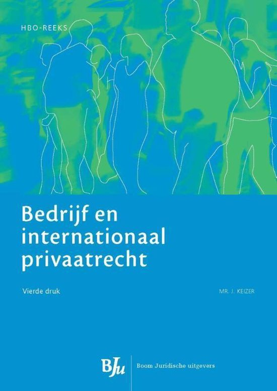 Bedrijf en internationaal (privaat)recht - Jan Keizer |
