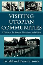 Visiting Utopian Communities