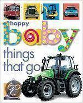 Happy Baby Things That Go