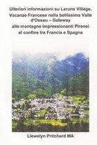 Ulteriori Informazioni Su Laruns Village, Vacanze Francese Nella Bellissima Valle d'Ossau - Gateway Alle Montagne Impressionanti Pirenei Al Confine Tra Francia E Spagna