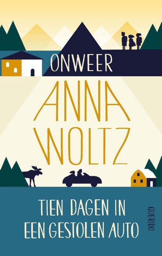 Boek cover Onweer & Tien dagen in een gestolen auto van Anna Woltz (Paperback)