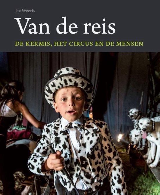 Van de reis. De kermis, het circus en de mensen - Jac Weerts |