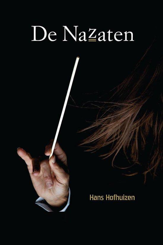 De nazaten - een ingenieuze roman over een haagse machtsgreep - Hans Hofhuizen |