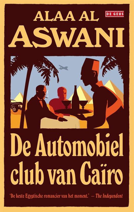 De automobielclub van Caïro - Alaa al Aswani |