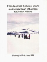 Friends Across the Miles: VSOs - an Important Part of Labrador Education History Voluntary Service Overseas