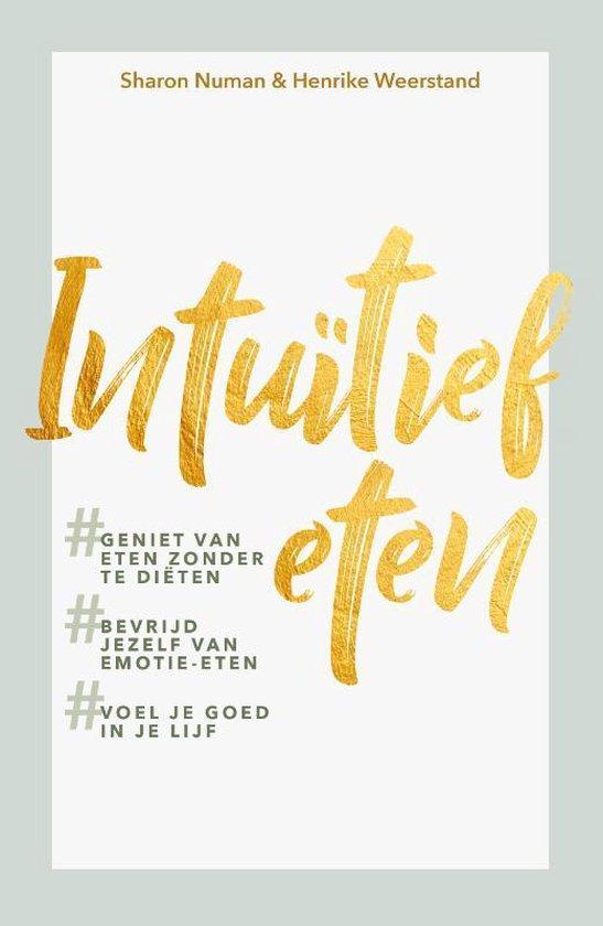 Boek cover Intuïtief eten van Sharon Numan (Paperback)
