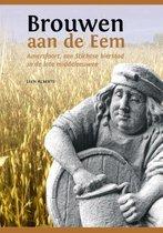 Middeleeuwse studies en bronnen 158 -   Brouwen aan de Eem