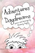 Adventures and Daydreams