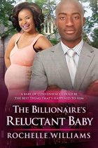 The Billionaire's Reluctant Baby