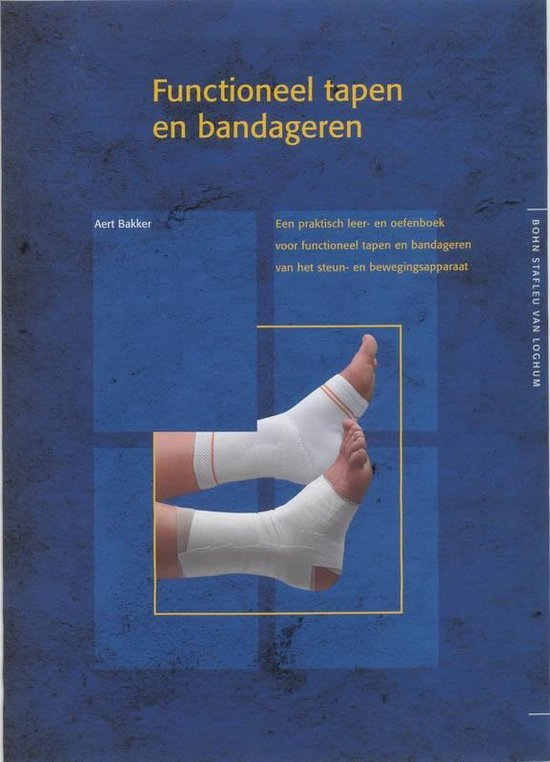 Functioneel tapen en bandageren - A Bakker |