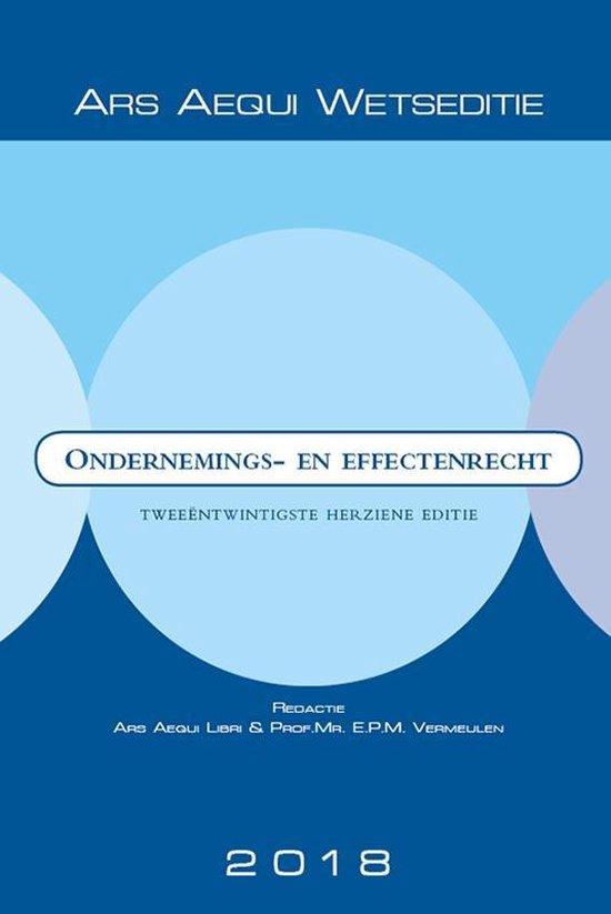 Ars Aequi Wetseditie - Ondernemings- & effectenrecht 2018 - none | Fthsonline.com