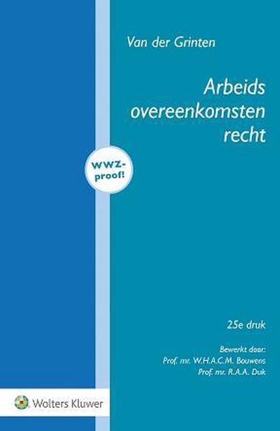 Arbeidsovereenkomstenrecht - van der Grinten | Fthsonline.com