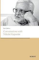 Conversations with Nikolai Kapustin
